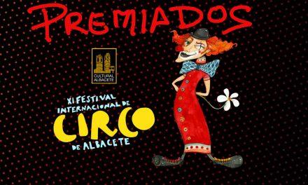 TODOS LOS PREMIADOS DEL XI FESTIVAL INTERNACIONAL DE CIRCO DE ALBACETE