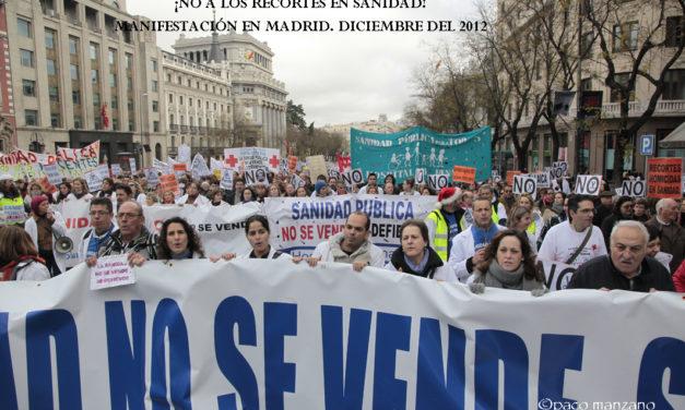 Recuerdos del 2012.2 ¡¡¡NO A LA PRIVATIZACIÓN  DE LA SANIDAD!!!